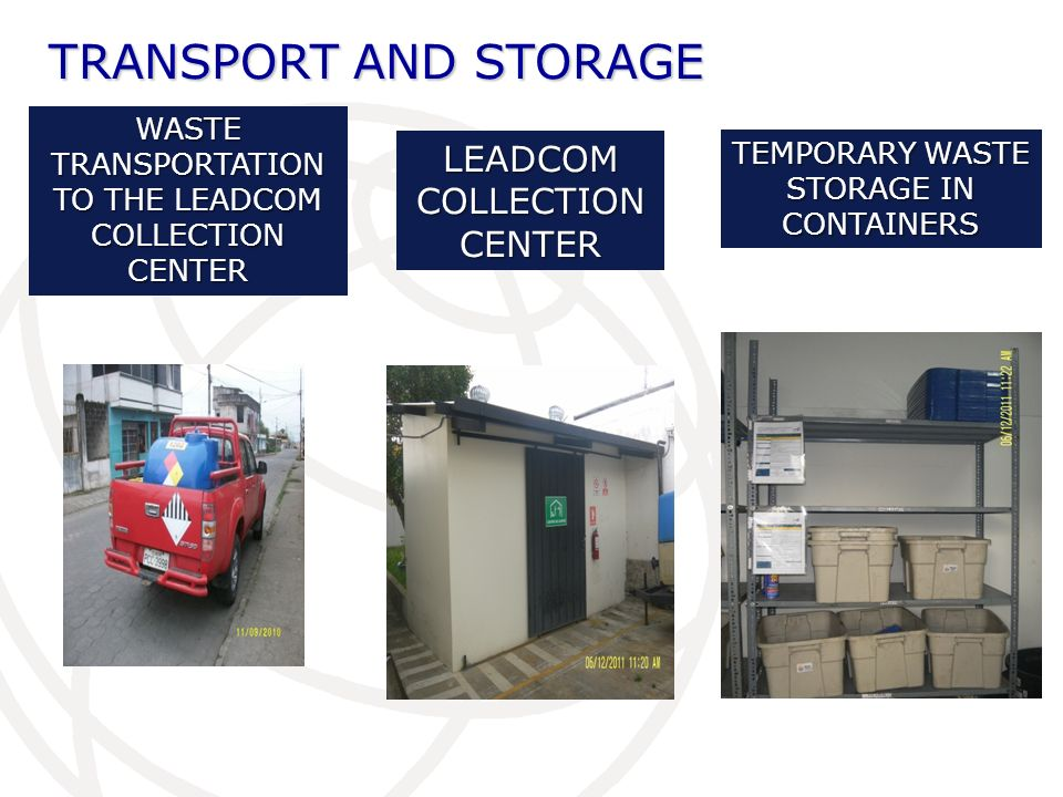 TRANSPORT AND STORAGE LEADCOM COLLECTION CENTER