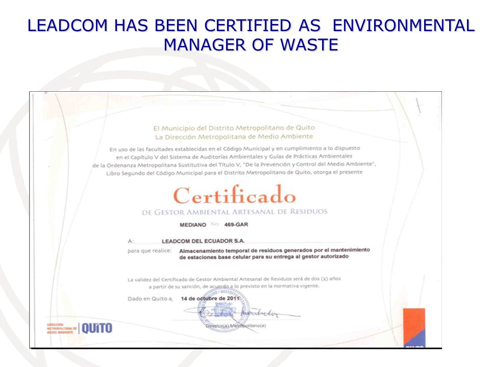 LEADCOM HAS BEEN CERTIFIED AS ENVIRONMENTAL MANAGER OF WASTE