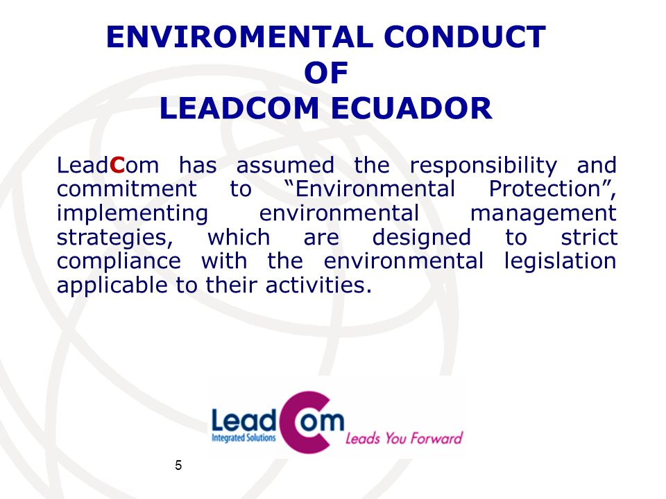 ENVIROMENTAL CONDUCT OF LEADCOM ECUADOR