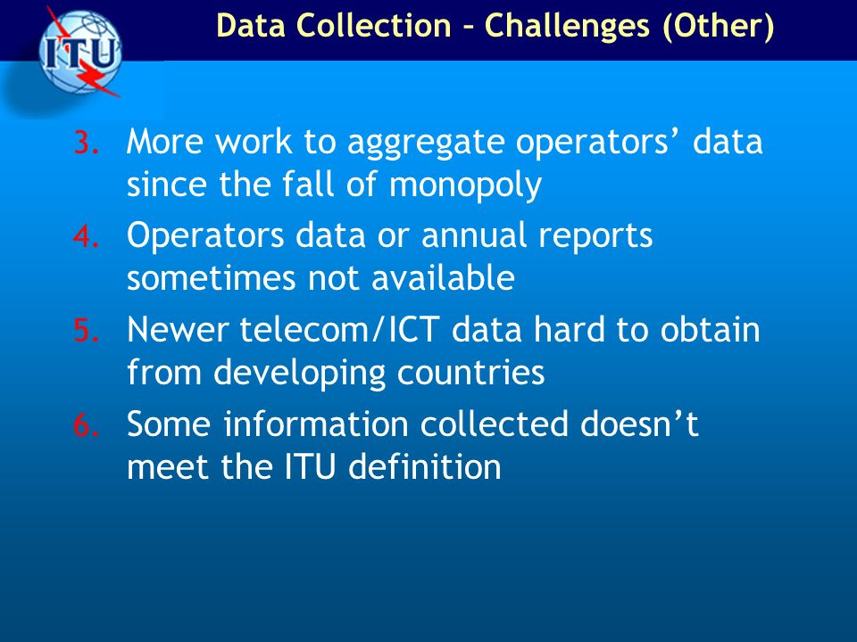 Data Collection – Challenges (Other)