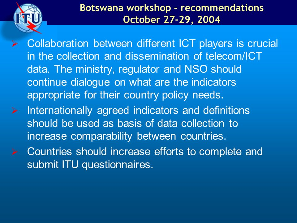 Botswana workshop – recommendations October 27-29, 2004