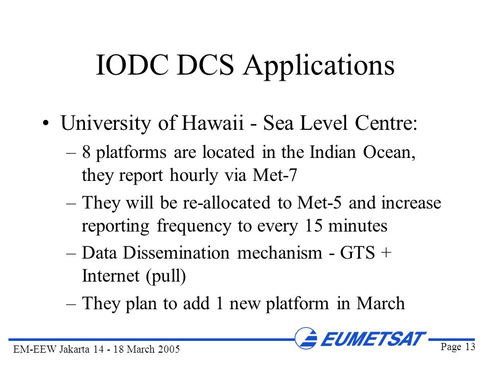 IODC DCS Applications University of Hawaii - Sea Level Centre: