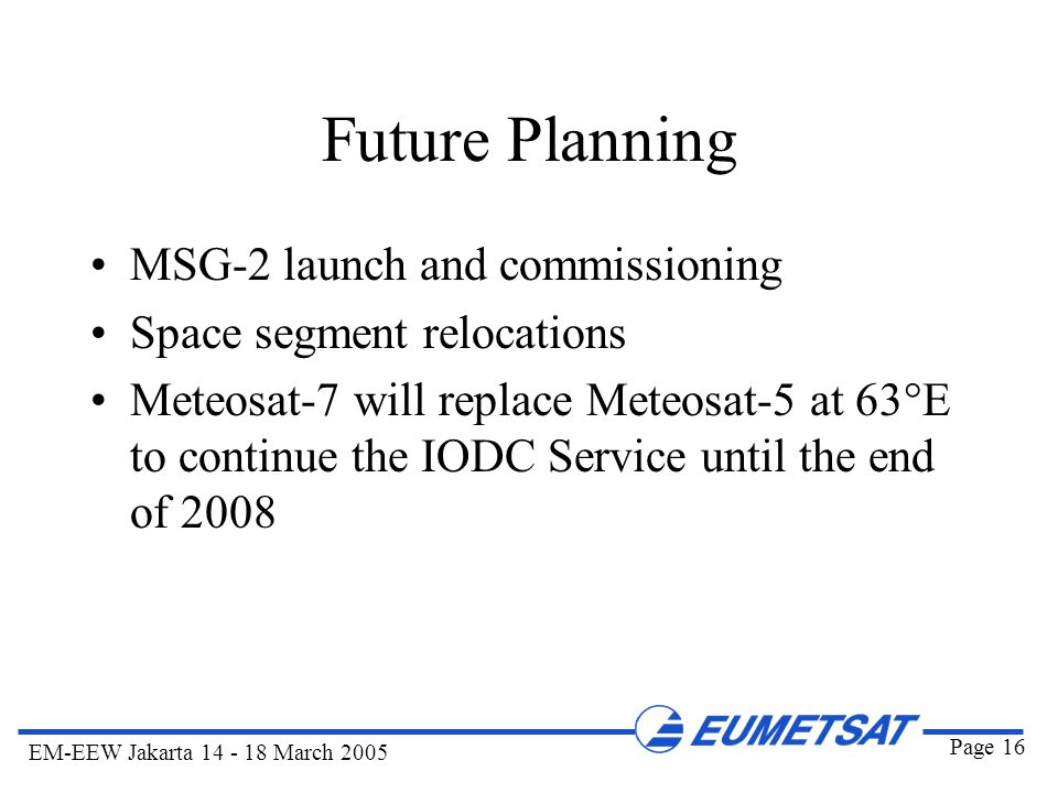 Future Planning MSG-2 launch and commissioning