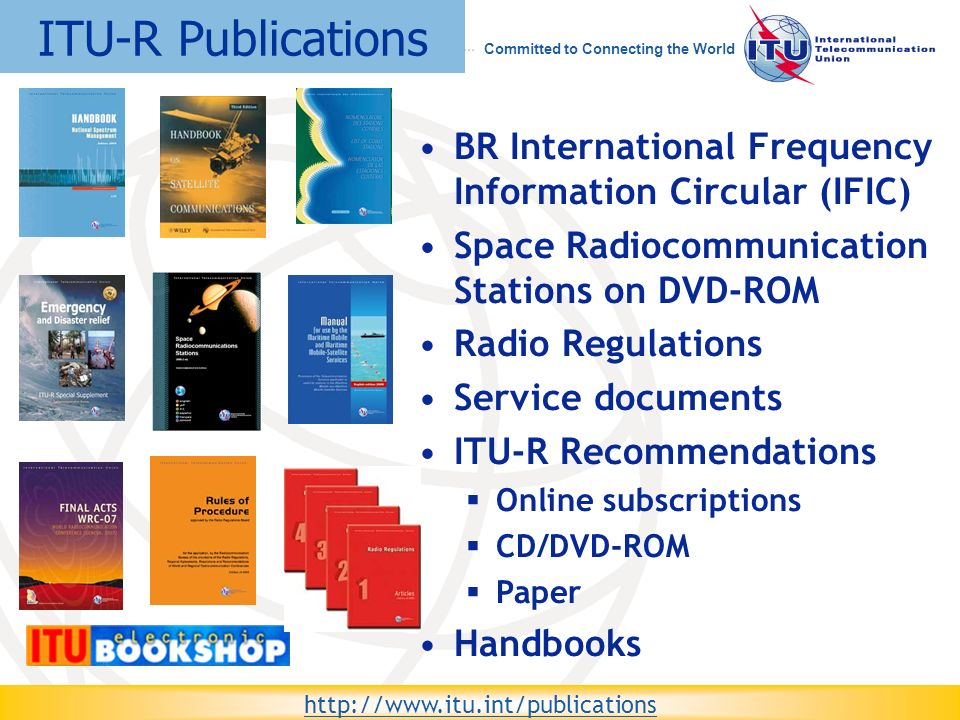 ITU-R Publications BR International Frequency Information Circular (IFIC) Space Radiocommunication Stations on DVD-ROM.