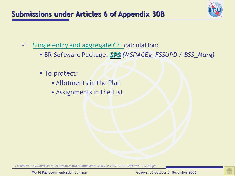 Submissions under Articles 6 of Appendix 30B