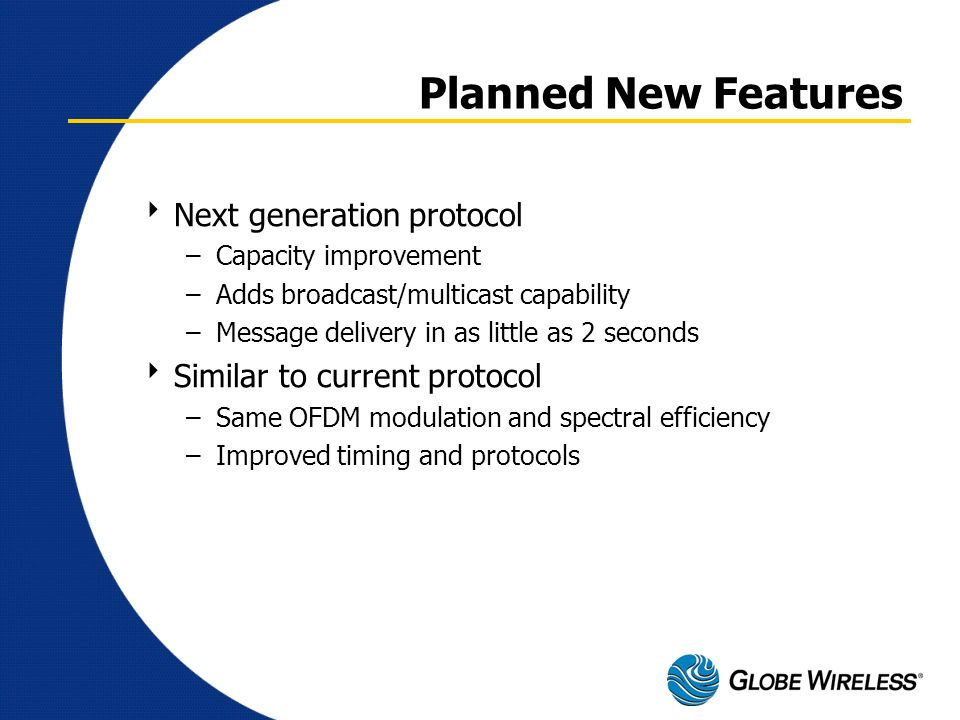 Planned New Features Next generation protocol
