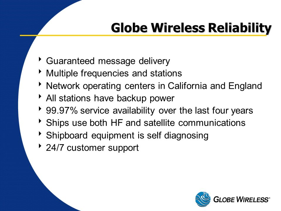 Globe Wireless Reliability