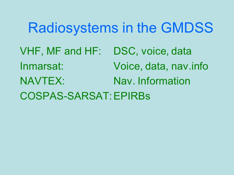 Radiosystems in the GMDSS