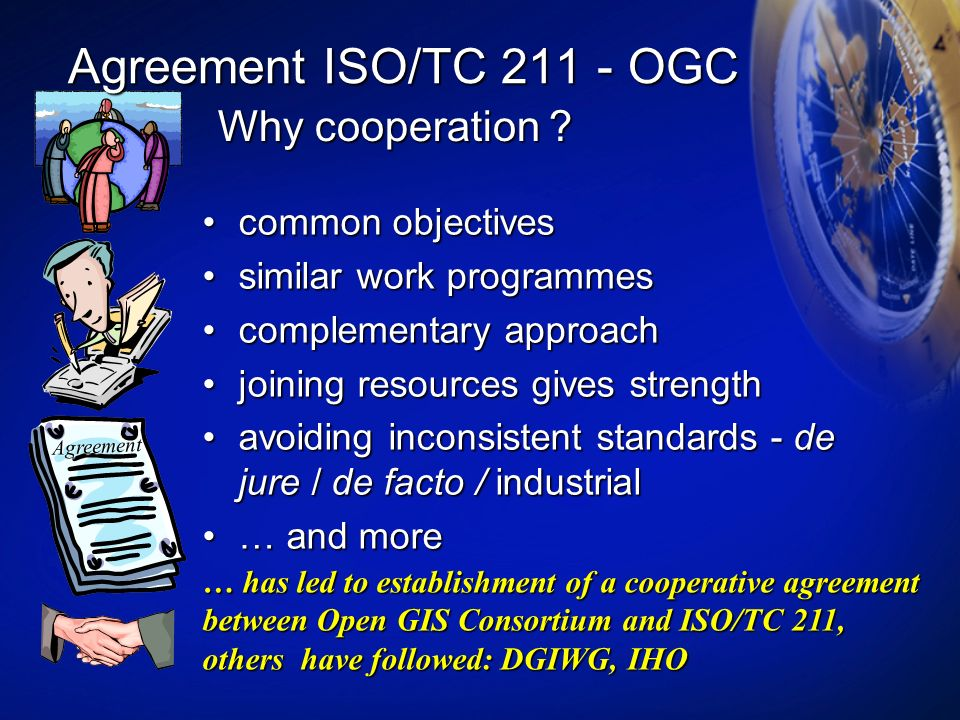 Agreement ISO/TC OGC Why cooperation common objectives