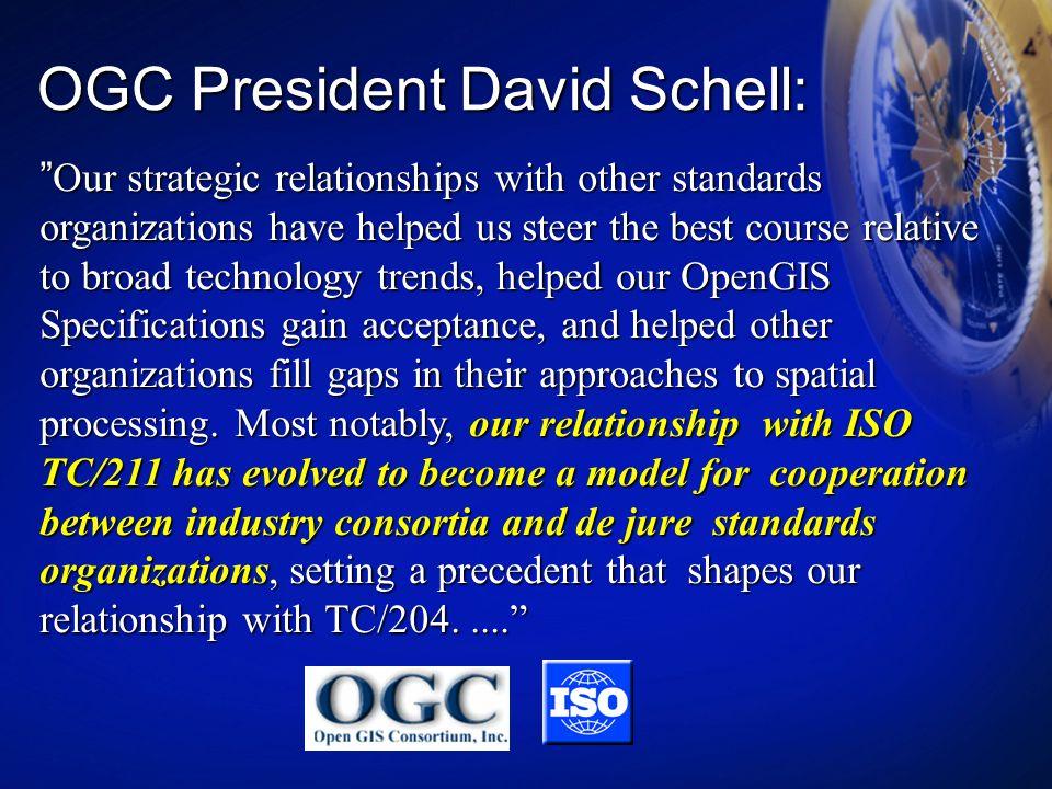OGC President David Schell: