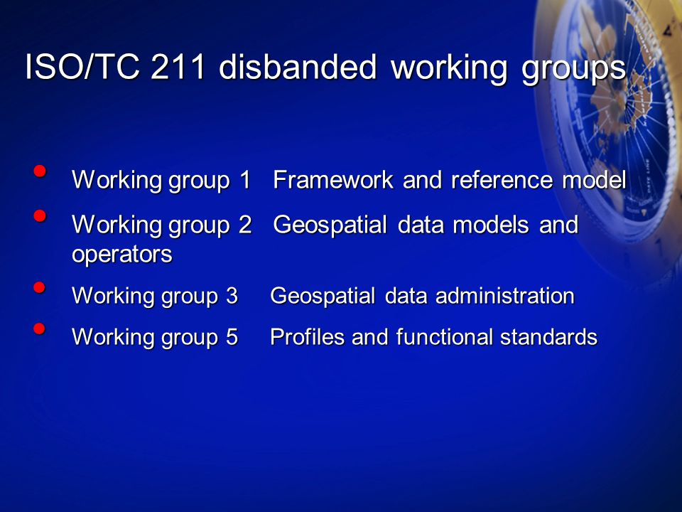 ISO/TC 211 disbanded working groups