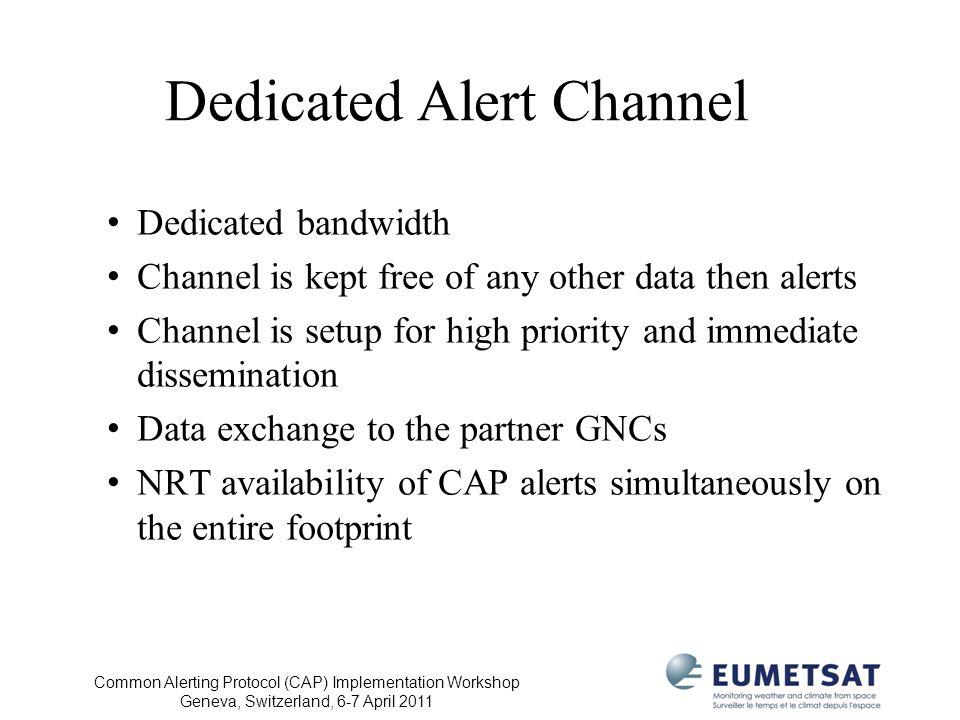 Dedicated Alert Channel