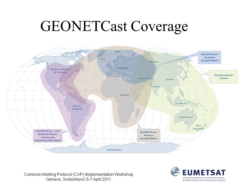 GEONETCast Coverage Common Alerting Protocol (CAP) Implementation Workshop.