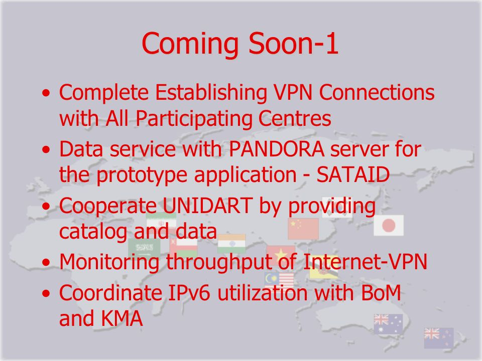 Coming Soon-1 Complete Establishing VPN Connections with All Participating Centres.