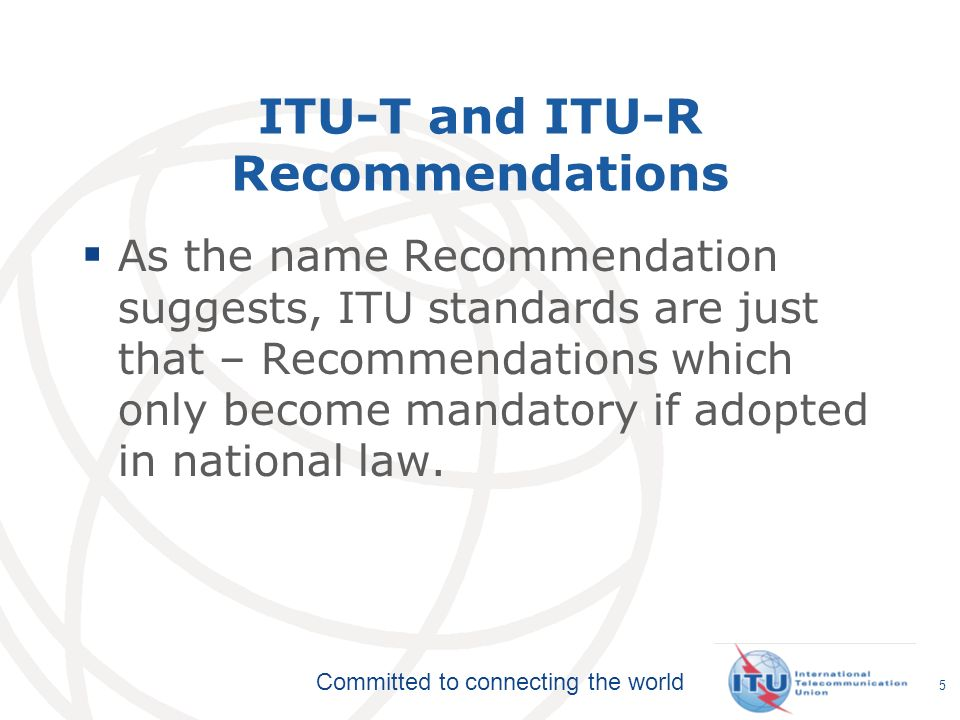 ITU-T and ITU-R Recommendations