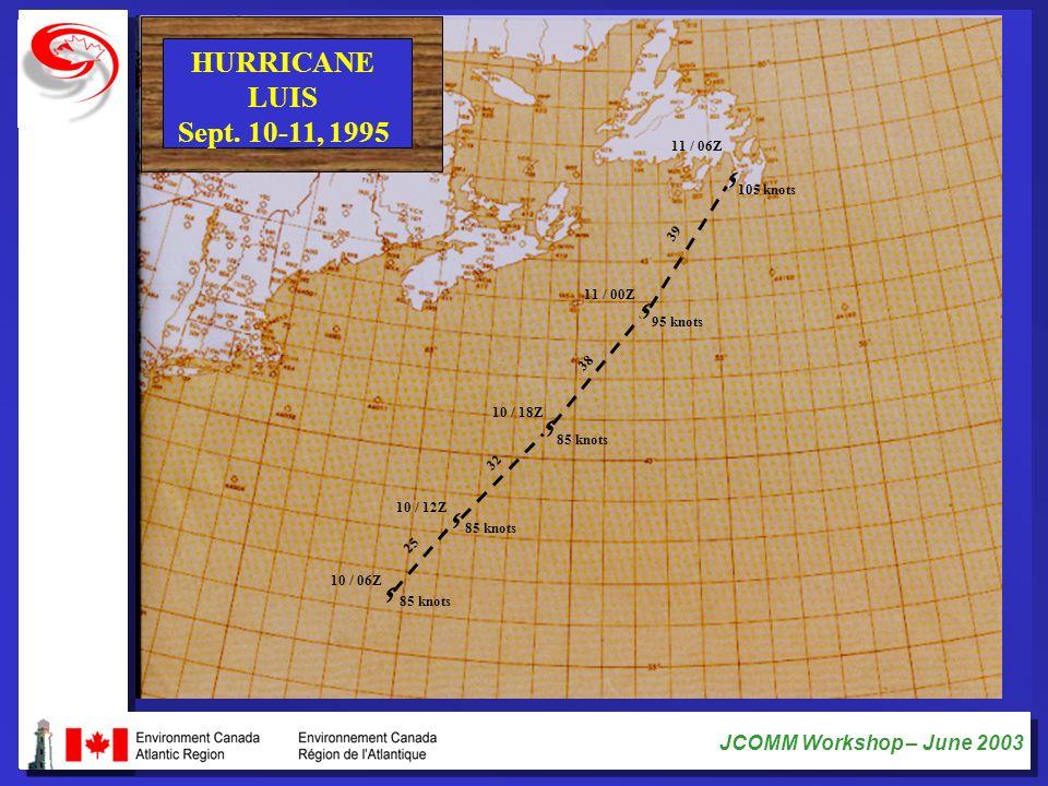 HURRICANE LUIS Sept. 10-11, 1995 11 / 06Z 105 knots 39 11 / 00Z
