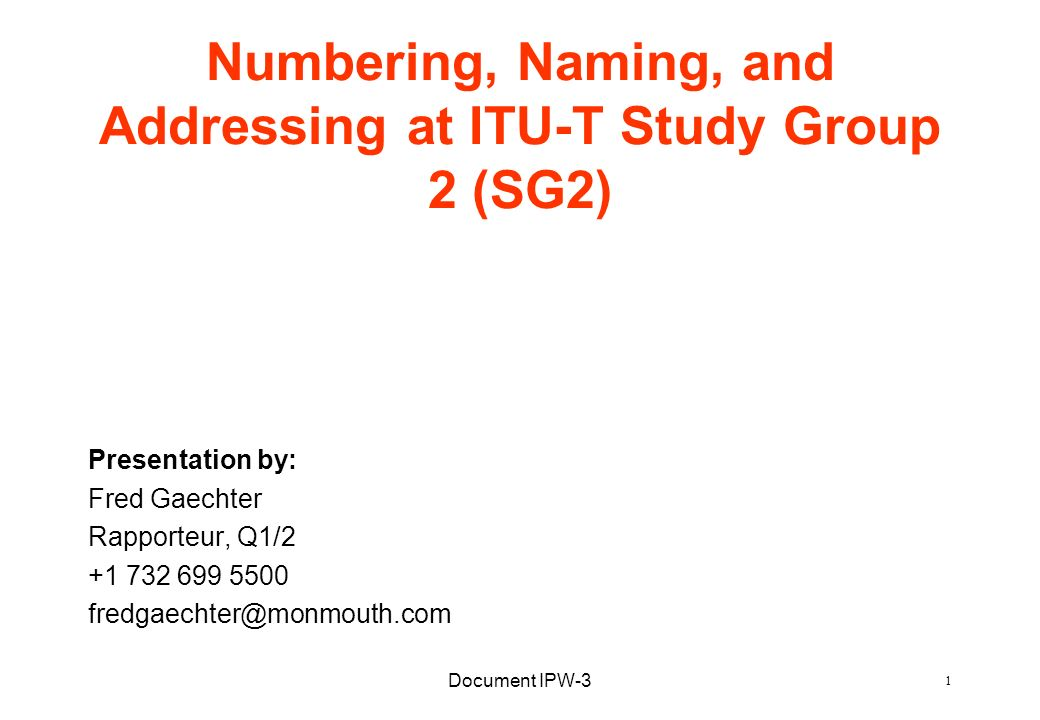 Numbering, Naming, and Addressing at ITU-T Study Group 2 (SG2)