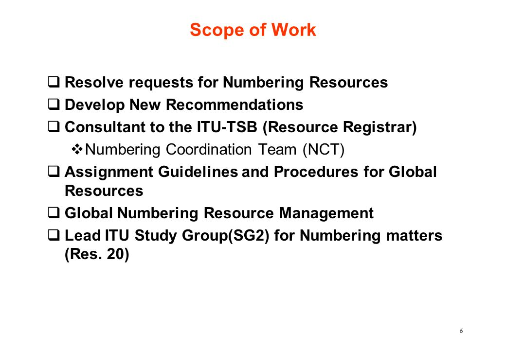 Scope of Work Resolve requests for Numbering Resources