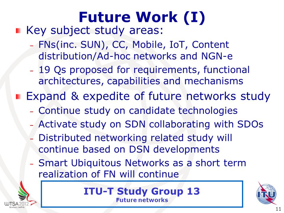 Future Work (I) Key subject study areas: