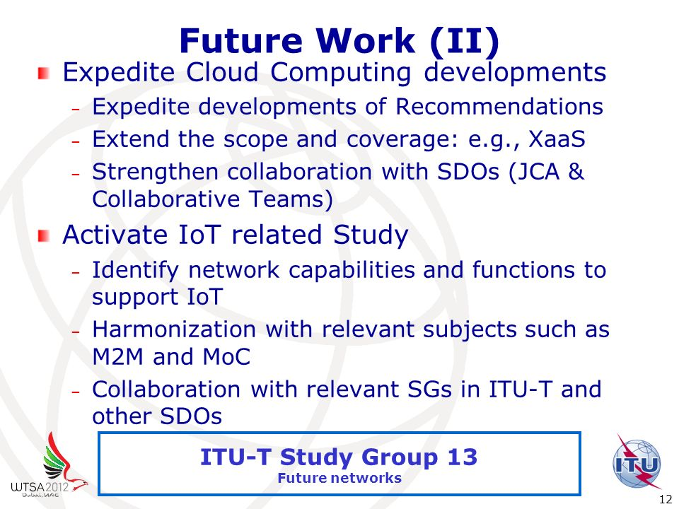 Future Work (II) Expedite Cloud Computing developments
