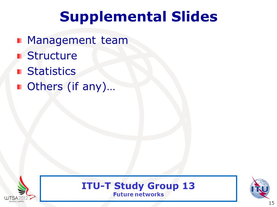 Supplemental Slides Management team Structure Statistics