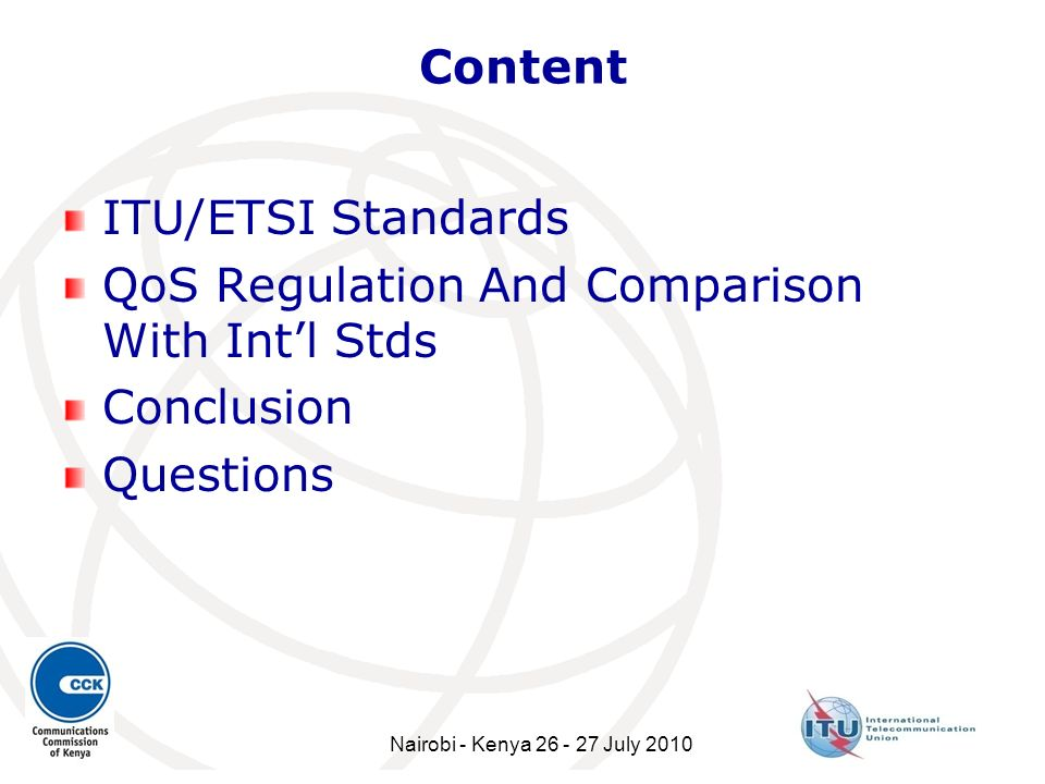 QoS Regulation And Comparison With Int'l Stds Conclusion Questions