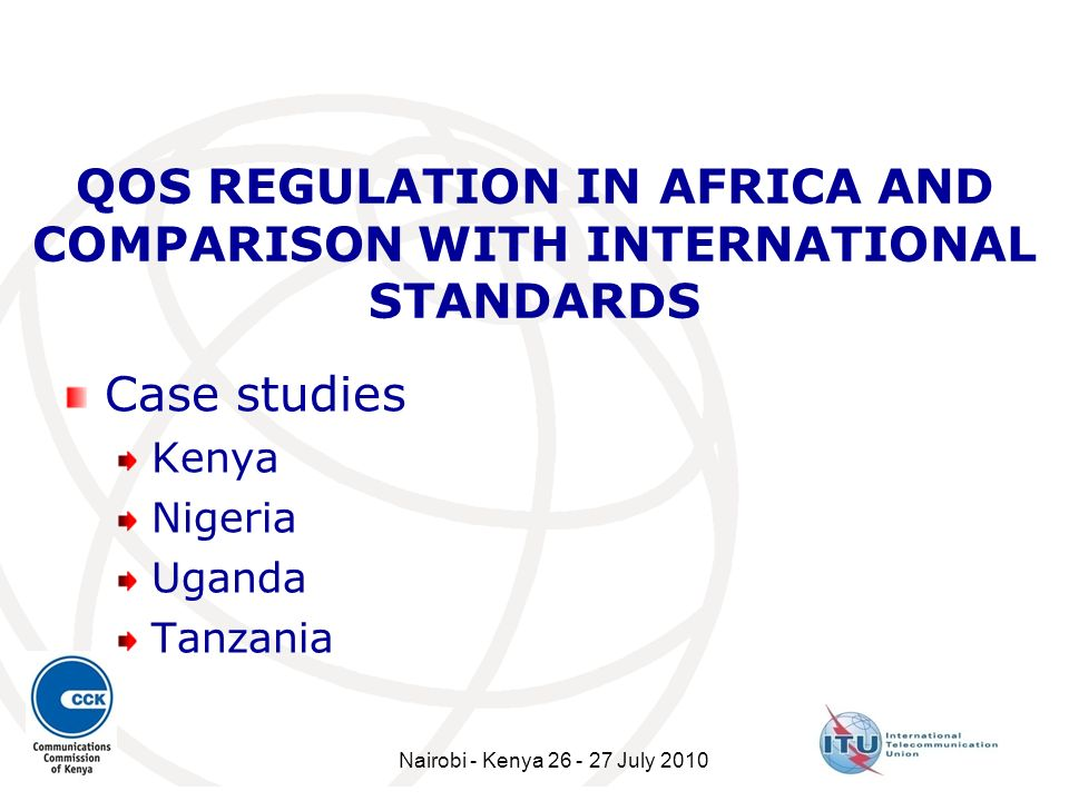 QOS REGULATION IN AFRICA AND COMPARISON WITH INTERNATIONAL STANDARDS