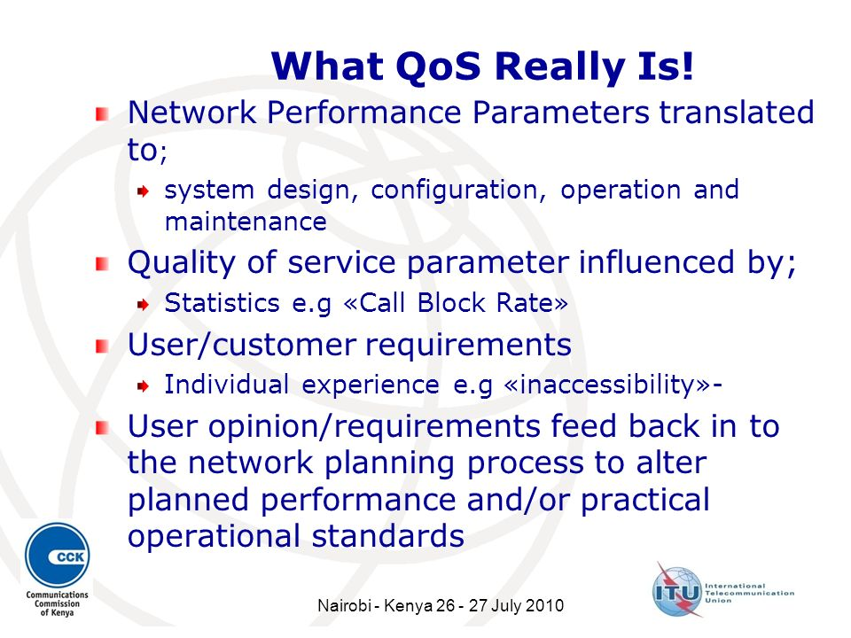 What QoS Really Is! Network Performance Parameters translated to;