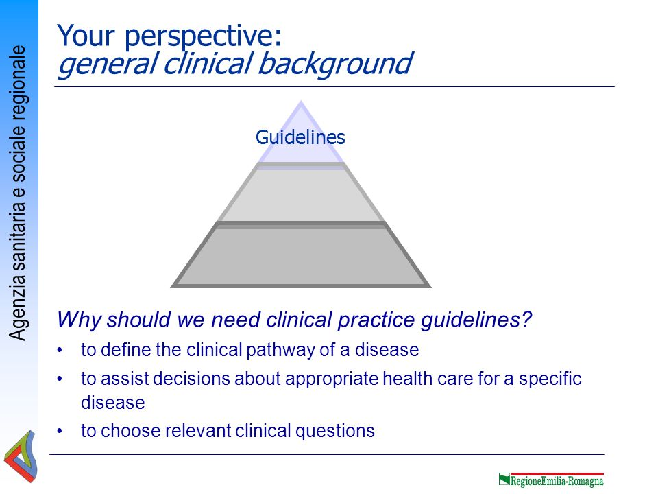 Your perspective: general clinical background