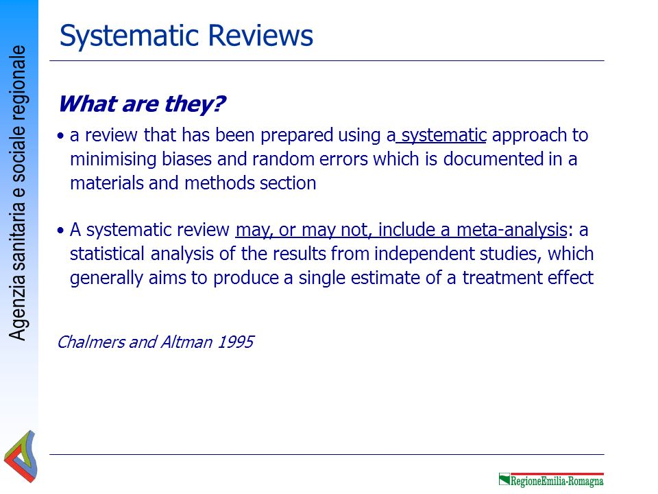 Systematic Reviews What are they