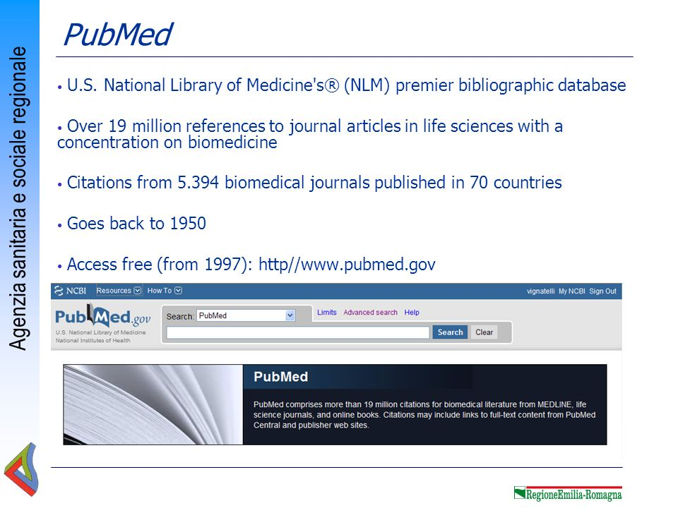PubMed U.S. National Library of Medicine s® (NLM) premier bibliographic database.