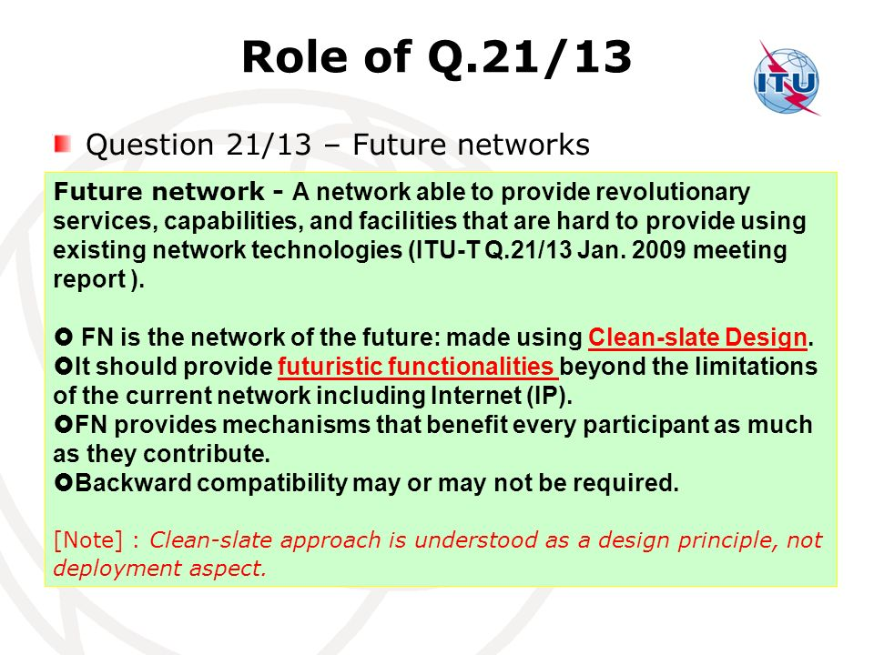 Role of Q.21/13 Question 21/13 – Future networks