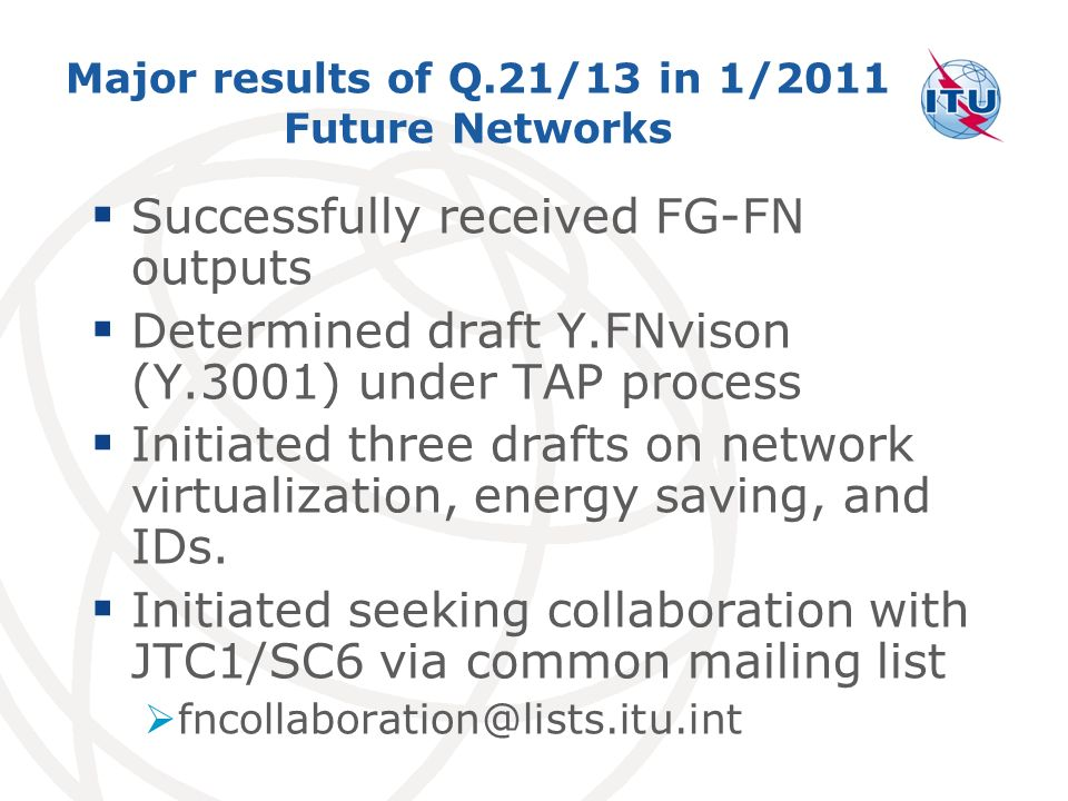 Major results of Q.21/13 in 1/2011 Future Networks