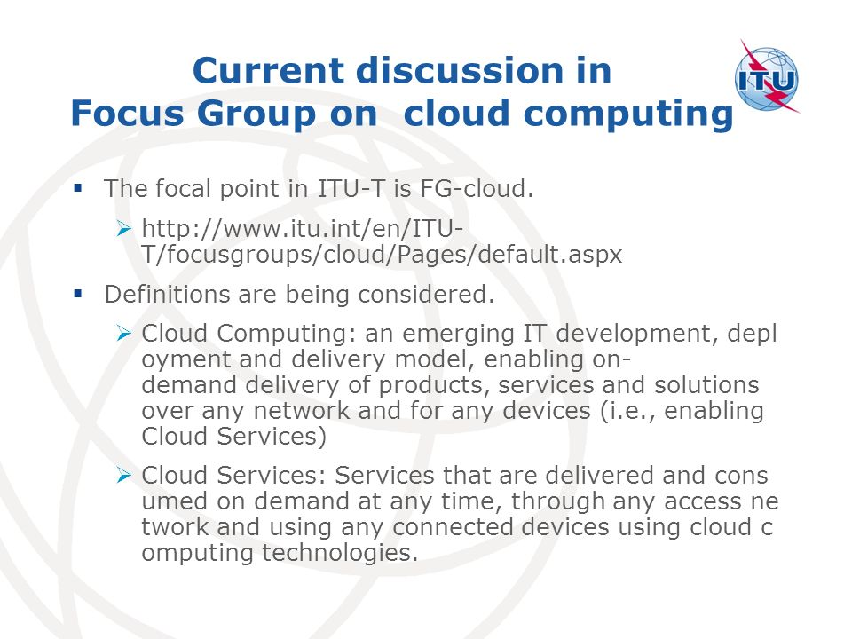 Current discussion in Focus Group on cloud computing