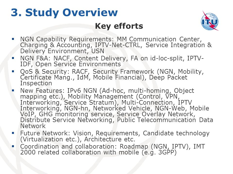 3. Study Overview Key efforts