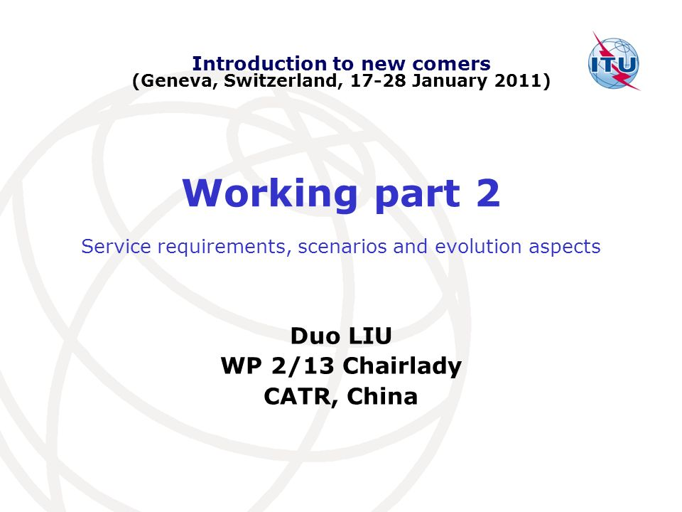 Introduction to new comers (Geneva, Switzerland, 17-28 January 2011)