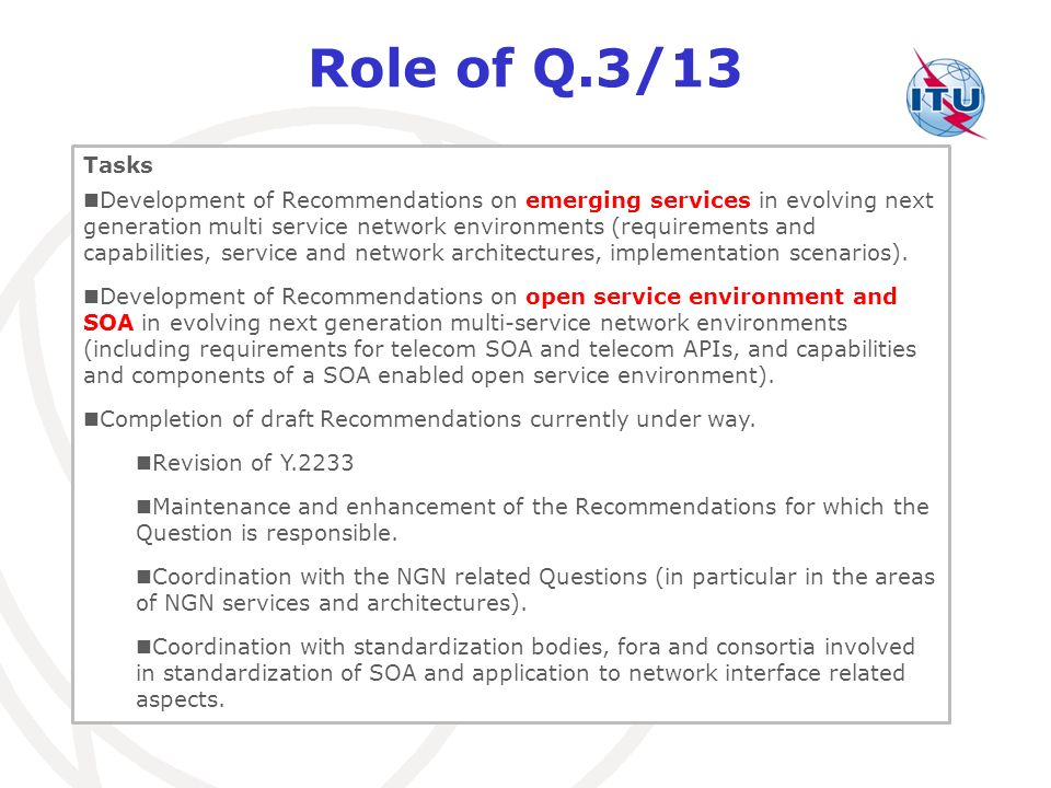 Role of Q.3/13 Tasks.
