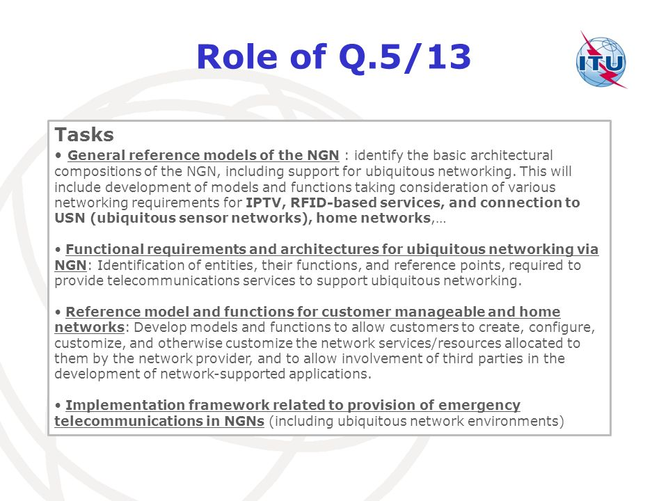 Role of Q.5/13 Tasks.
