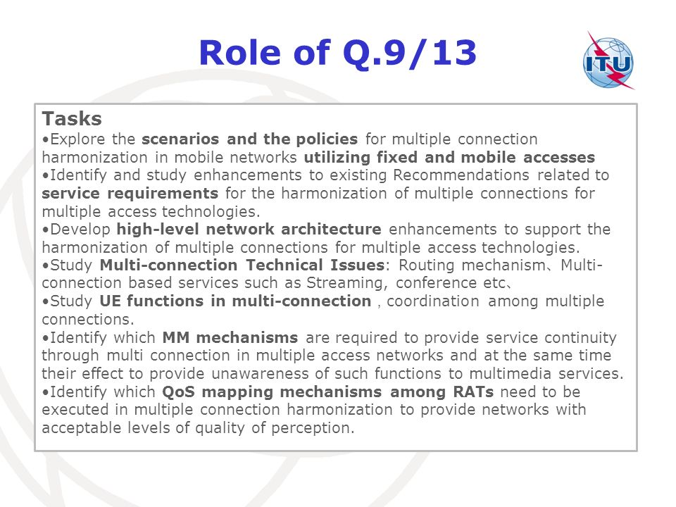 Role of Q.9/13 Tasks.