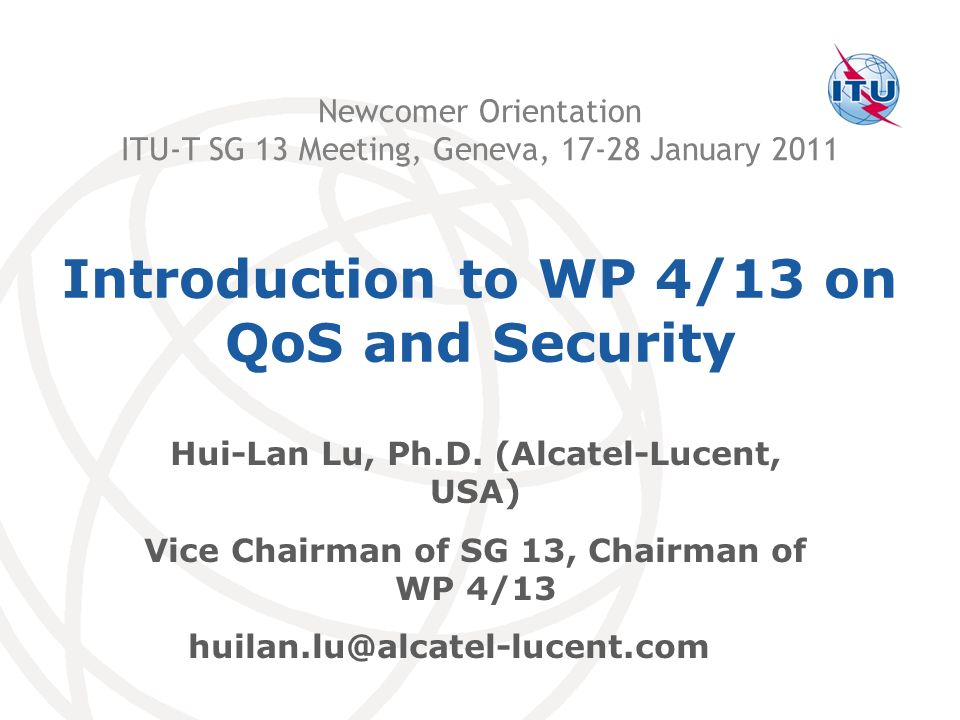 Introduction to WP 4/13 on QoS and Security