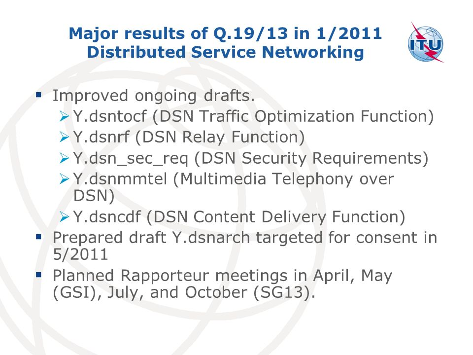 Major results of Q.19/13 in 1/2011 Distributed Service Networking