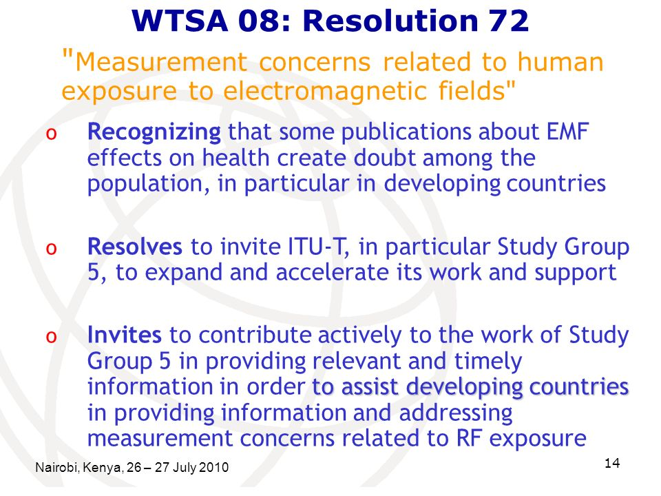 WTSA 08: Resolution 72 Measurement concerns related to human exposure to electromagnetic fields