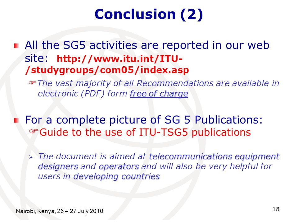 Conclusion (2) Guide to the use of ITU-TSG5 publications
