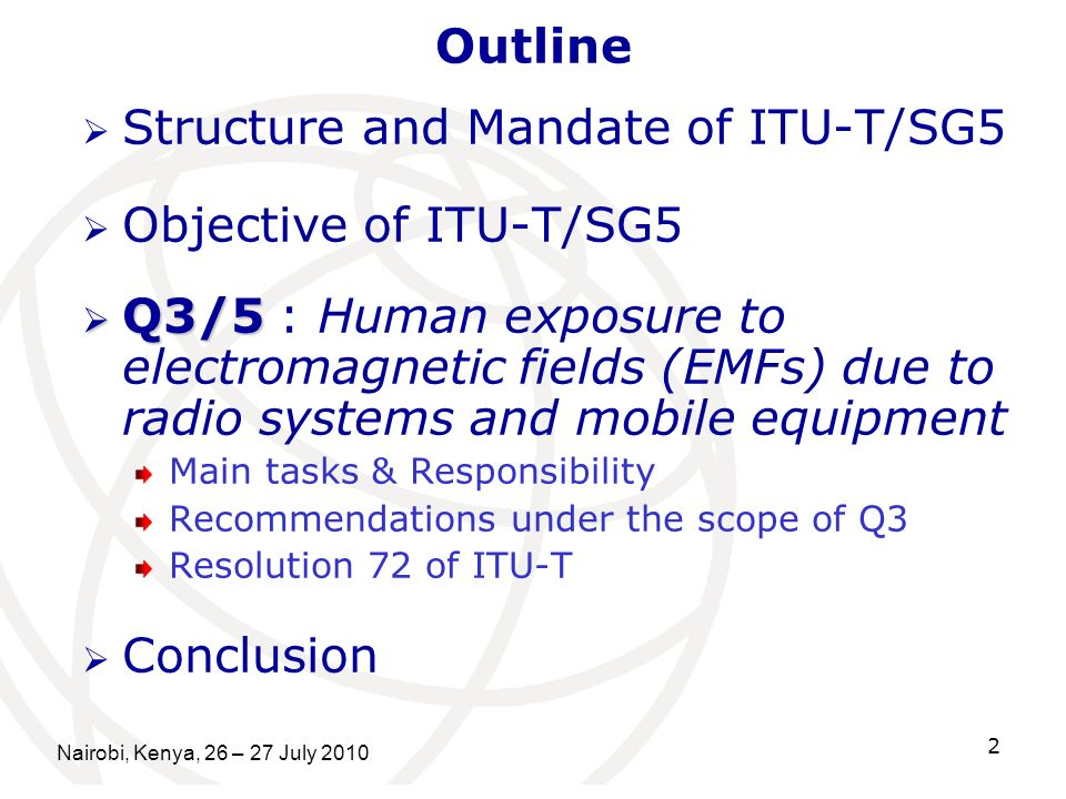 Structure and Mandate of ITU-T/SG5 Objective of ITU-T/SG5