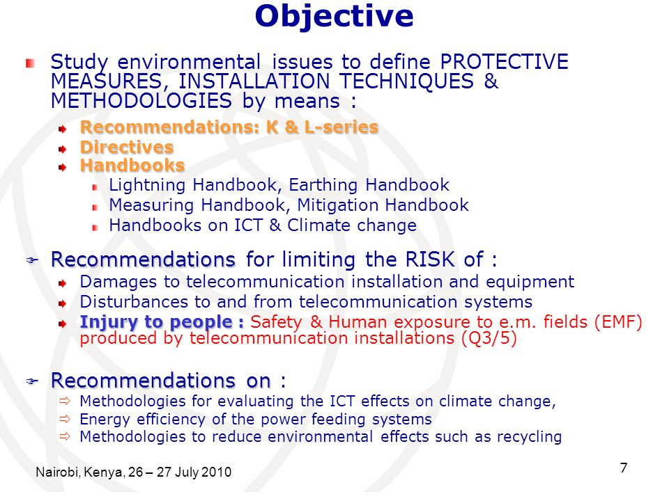 Objective Study environmental issues to define PROTECTIVE MEASURES, INSTALLATION TECHNIQUES & METHODOLOGIES by means :