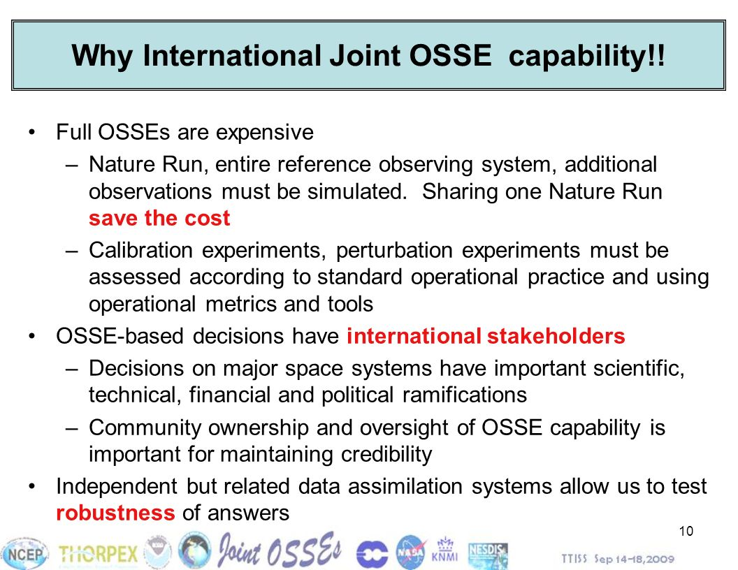 Why International Joint OSSE capability!!