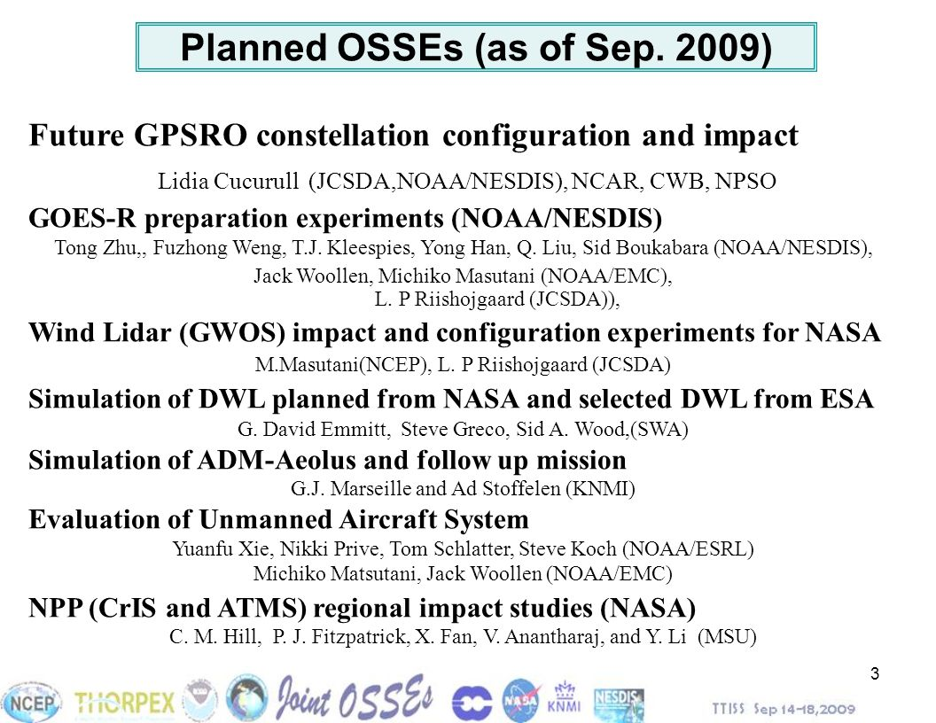 Planned OSSEs (as of Sep. 2009)