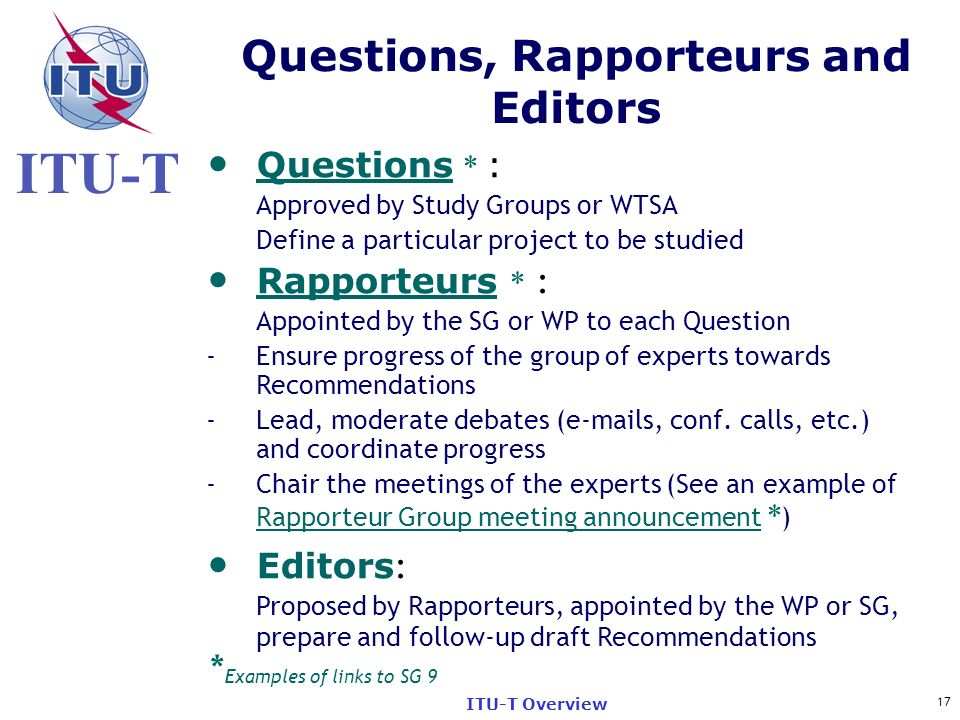 Questions, Rapporteurs and Editors