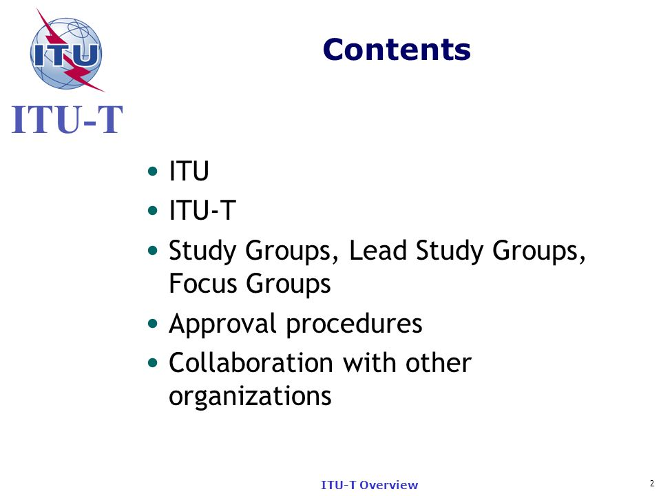 Contents ITU ITU-T Study Groups, Lead Study Groups, Focus Groups