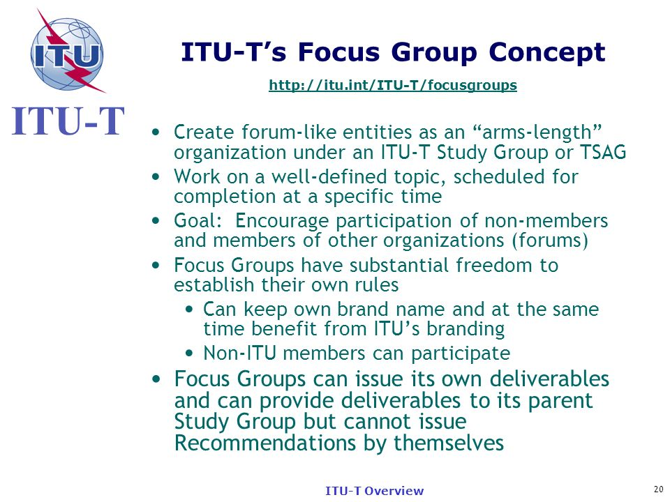 ITU-T's Focus Group Concept http://itu.int/ITU-T/focusgroups